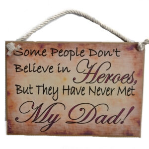 Country Printed Quality Wooden Sign with Hanger DAD HEROES New Fathers Day Gift