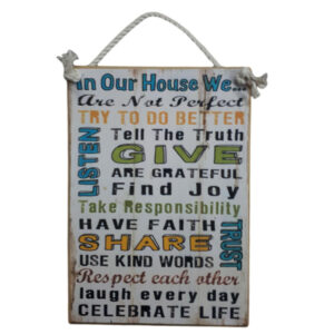 Country Printed Quality Wooden Sign with Hanger IN MY HOUSE WE GIVE Plaque New