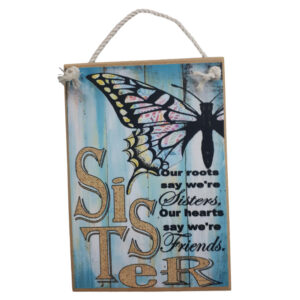 Country Printed Quality Wooden Sign And Hanger Sister Butterfly Plaque New
