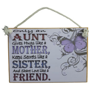 Country Printed Quality Wooden Sign An Aunt Mother Sister Plaque New