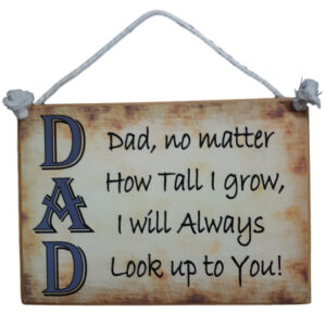 Country Printed Quality Wooden Sign DAD LOOK UP New Fathers Day Plaque
