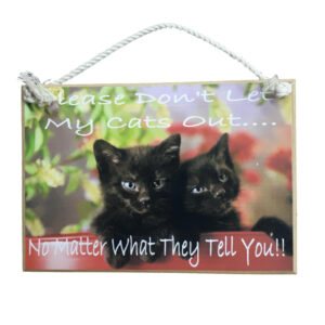 Country Printed Quality Wooden Sign & Hanger LET MY CATS OUT Handmade Plaque