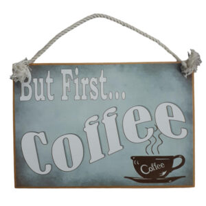 Country Printed Quality Wooden Sign But First Coffee Funny Plaque New