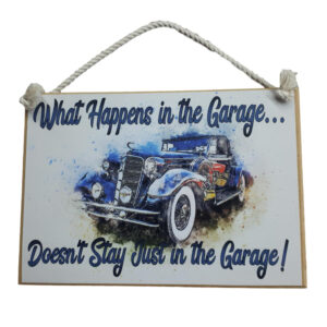 Country Printed Quality Wooden Sign HAPPENS IN THE GARAGE Vintage Look Plaque New