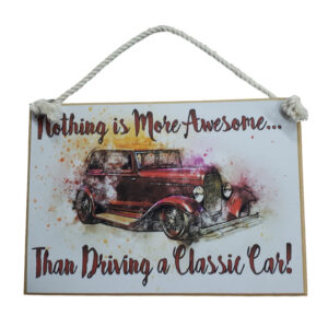 Country Printed Quality Wooden Sign DRIVING A CLASSIC CAR Plaque New