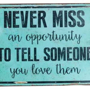 Country Tin Sign Vintage Inspired Wall Art MISS OPPORTUNITY LOVE Retro Plaque NEW