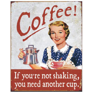Country Tin Sign Vintage Inspired Wall Art Coffee Shaking Plaque 24 x 19cm NEW