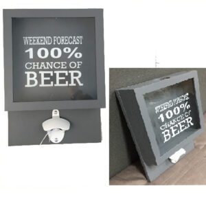 Man Cave or Bar Feature WEEKEND FORECAST BEER Bottle Opener, Cap Storage New