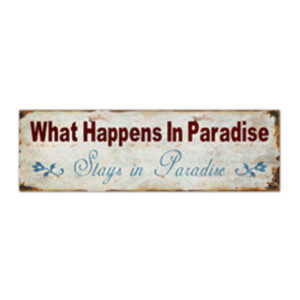Country Tin Sign Vintage Inspired Enamel Wall Art WHAT HAPPENS IN PARADISE New