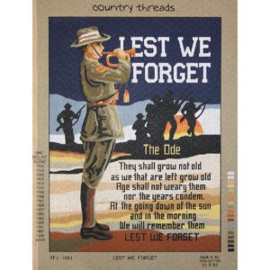 Country Threads Tapestry Printed LEST WE FORGET New TFJ-1051 Country Threads Tapestry Printed LEST WE FORGET New TFJ-1051