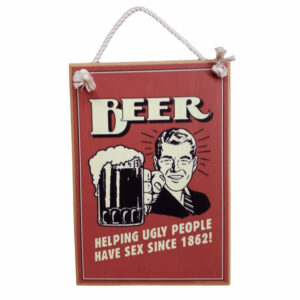 Country Quality Printed Wooden Sign With Rope Hanger Beer Sex New