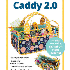 Quilting Sewing Patchwork By Annie Catch All Caddy 2.0 Pattern