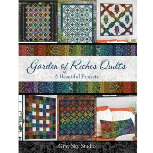 Quilting Patchwork Sewing Pattern Book GARDEN OF RICHES QUILTS New