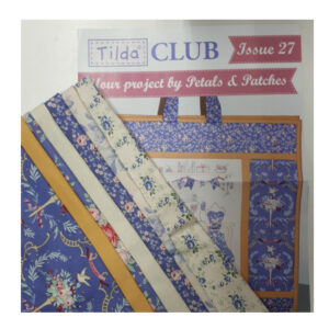 Tilda Club 11/19 Issue 27 Quilting Sewing Fabric Issue Craft Pattern Kit New
