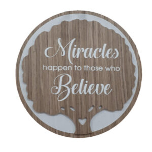 French Country Wooden Round Sign MIRACLES HAPPEN Plaque Hang or Stand