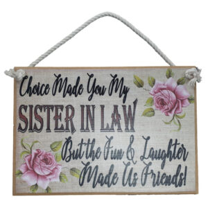 Country Printed Quality Wooden Sign Sister in Law Plaque