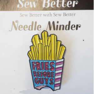 Sew Better Cross Stitch Needle Minder Keeper FRIES BEFORE GUYS