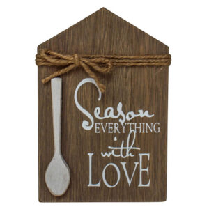 Country Wooden Farmhouse Sign SEASON EVERYTHING WITH LOVE Plaque