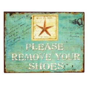 Country Metal Tin Sign Wall Art PLEASE REMOVE SHOES Plaque Rustic