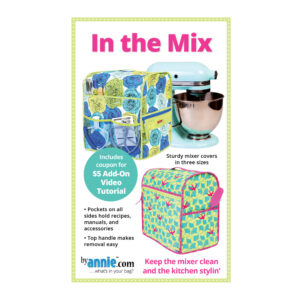 Quilting Sewing Patchwork By Annie IN THE MIX Pattern Only