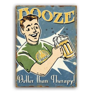 Country Metal Tin Sign Wall Art BOOZE BETTER THERAPY Plaque Rustic