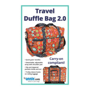 Quilting Sewing Patchwork By Annie TRAVEL DUFFLE BAG Pattern
