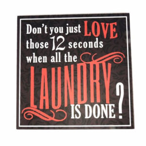 Country Wooden Printed Sign LOVE LAUNDRY DONE Plaque