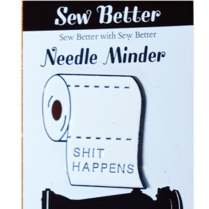 Sew Better Cross Stitch Needle Minder Keeper S..t Happens Toilet Paper