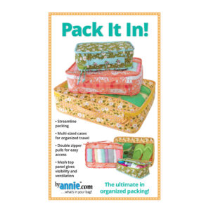 Quilting Sewing Patchwork By Annie Pack It In Pattern Only