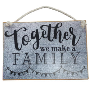 Country Printed Quality Wooden Sign Together Make a Family Plaque