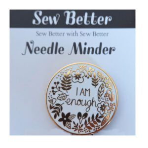 Sew Better Cross Stitch Sewing Needle Minder Keeper I Am Enough