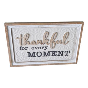 Country Farmhouse Sign Thankful for Every Moment Framed Wall Art