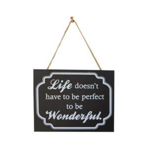 Country Small Black Hanging Life Doesn't Have to be Perfect Sign