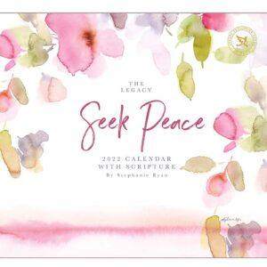 Legacy 2022 Calendar Seek Peace Calender Fits Wall Frame