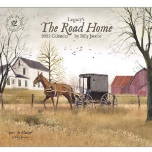Legacy 2022 Calendar The Road Home Fits Wall Frame