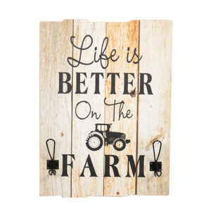 Country Rustic Wooden Hanging Sign Life is Better on the Farm Hooks